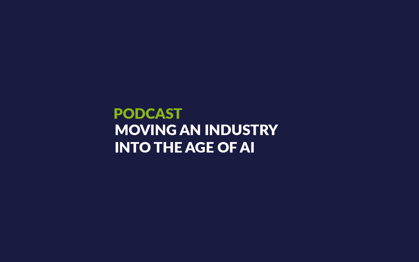 Podcast: Moving an Industry into the Age of AI mit Martin Stamenov (Team Lead Machine Learning)