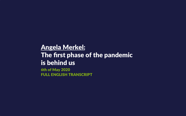 Angela Merkel: The first phase of the pandemic is behind us | Full Transcript in English